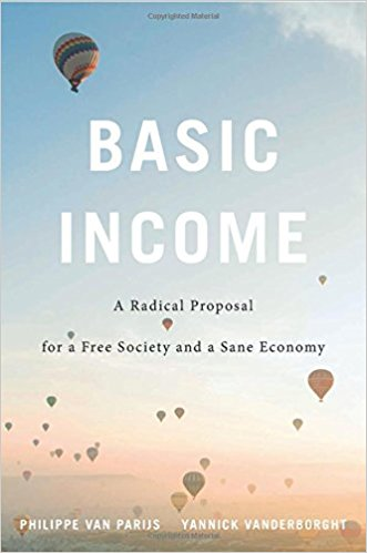 Cover of 'Basic Income. A Radical Proposal for a Free Society and a Sane Economy'
